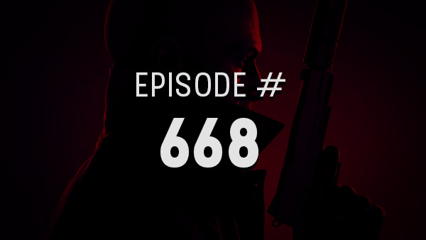 Thumbnail - 4Player Podcast #668 - The Blood Pressure Show (Hitman 3, Monster Hunter Rise, Resident Evil Village, and More!)